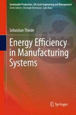 Energy Efficiency in Manufacturing Systems
