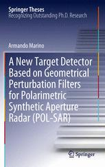 A New Target Detector Based on Geometrical Perturbation Filters for Polarimetric Synthetic Aperture Radar (POL-SAR)