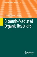 Bismuth-Mediated Organic Reactions