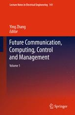 Future Communication, Computing, Control and Management