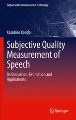 Subjective Quality Measurement of Speech