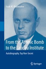 From the Atomic Bomb to the Landau Institute