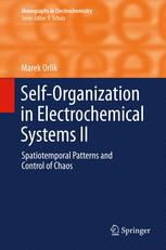 Self-Organization in Electrochemical Systems II
