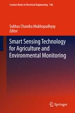 Smart Sensing Technology for Agriculture and Environmental Monitoring