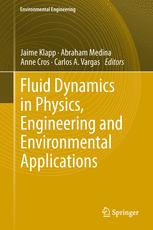 Fluid Dynamics in Physics, Engineering and Environmental Applications