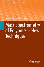 Mass Spectrometry of Polymers – New Techniques