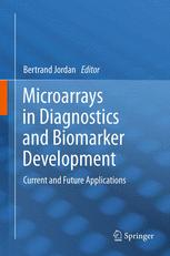 Microarrays in Diagnostics and Biomarker Development
