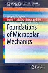 Foundations of Micropolar Mechanics