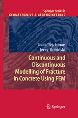 Continuous and Discontinuous Modelling of Fracture in Concrete Using FEM