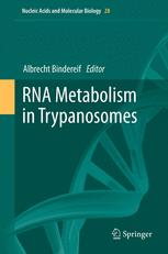RNA Metabolism in Trypanosomes