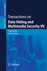 Transactions on Data Hiding and Multimedia Security VII