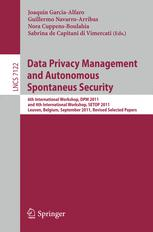 Data Privacy Management and Autonomous Spontaneus Security