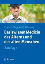 Basiswissen Medizin des Alterns und des alten Menschen
