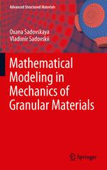 Mathematical Modeling in Mechanics of Granular Materials