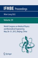 World Congress on Medical Physics and Biomedical Engineering May 26-31, 2012, Beijing, China