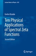 Ten Physical Applications of Spectral Zeta Functions