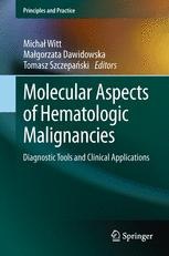 Molecular Aspects of Hematologic Malignancies