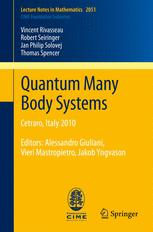 Quantum Many Body Systems