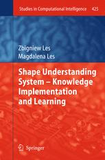 Shape Understanding System – Knowledge Implementation and Learning