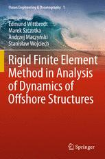 Rigid Finite Element Method in Analysis of Dynamics of Offshore Structures