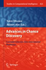 Advances in Chance Discovery