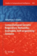 Computational Genetic Regulatory Networks: Evolvable, Self-organizing Systems
