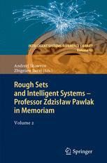 Rough Sets and Intelligent Systems - Professor Zdzisław Pawlak in Memoriam