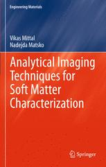 Analytical Imaging Techniques for Soft Matter Characterization