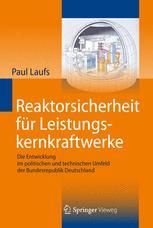 Reaktorsicherheit für Leistungskernkraftwerke