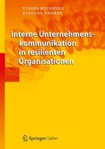 Interne Unternehmenskommunikation in resilienten Organisationen