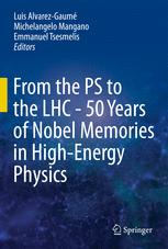 From the PS to the LHC - 50 Years of Nobel Memories in High-Energy Physics