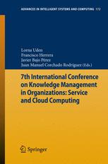 7th International Conference on Knowledge Management in Organizations: Service and Cloud Computing