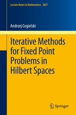 Iterative Methods for Fixed Point Problems in Hilbert Spaces