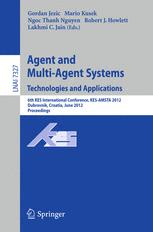 Agent and Multi-Agent Systems. Technologies and Applications