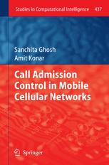 Call Admission Control in Mobile Cellular Networks