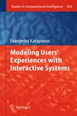 Modeling Users' Experiences with Interactive Systems