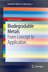Biodegradable Metals