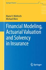 Financial Modeling, Actuarial Valuation and Solvency in Insurance