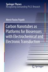 Carbon Nanotubes as Platforms for Biosensors with Electrochemical and Electronic Transduction