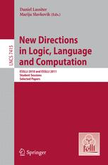 New Directions in Logic, Language and Computation