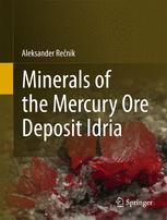 Minerals of the mercury ore deposit Idria
