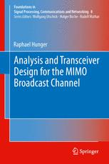 Analysis and Transceiver Design for the MIMO Broadcast Channel