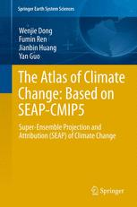 The Atlas of Climate Change: Based on SEAP-CMIP5
