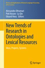 New Trends of Research in Ontologies and Lexical Resources