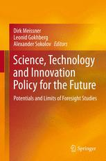 Science, Technology and Innovation Policy for the Future