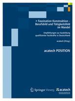 Faszination Konstruktion — Berufsbild und Tätigkeitsfeld im Wandel
