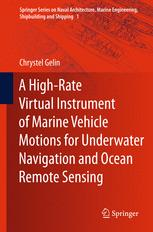 A High-Rate Virtual Instrument of Marine Vehicle Motions for Underwater Navigation and Ocean Remote Sensing