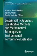 Sustainability Appraisal: Quantitative Methods and Mathematical Techniques for Environmental Performance Evaluation