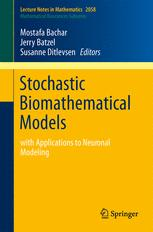 Stochastic Biomathematical Models