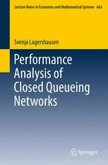 Performance Analysis of Closed Queueing Networks